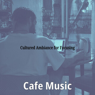 Cultured Ambiance For Focusing