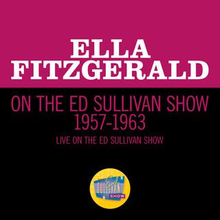 Ella Fitzgerald On The Ed Sullivan Show 1957 - 1963 (Live On The Ed Sullivan Show, 1957 - 1963)
