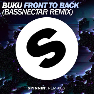 Front To Back (Bassnectar Remix)