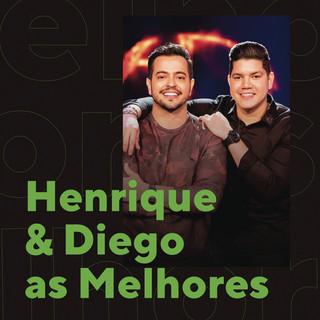 Henrique & Diego As Melhores