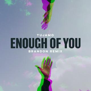 Enough Of You (BRANDON Remix)
