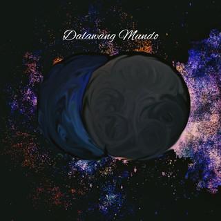 Dalawang Mundo (feat. Toto Sorioso)