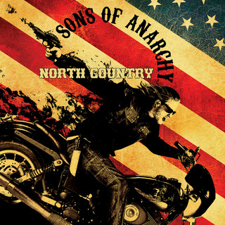 Sons Of Anarchy:North Country (Music From The TV Series)