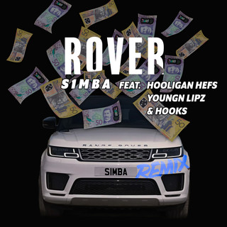 Rover (Remix) (feat. Hooligan Hefs, Youngn Lipz And Hooks)