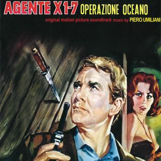 Agente X 1 - 7 Operazione Oceano (Original Motion Picture Soundtrack)