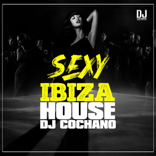 Sexy Ibiza House
