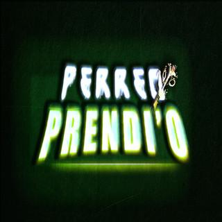PERREO PRENDI\'O { RKT }