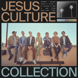 Jesus Culture Collection