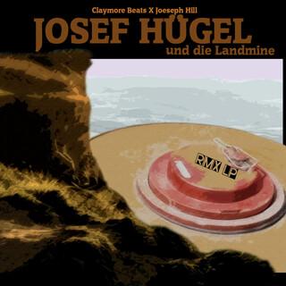 Josef Hügel Und Die Landmine Remix LP