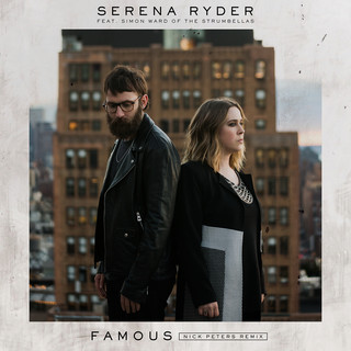 Famous (Feat. Simon Ward Of The Strumbellas) (Nick Peters Remix)