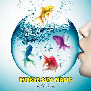 BUBBLE - GUM MAGIC