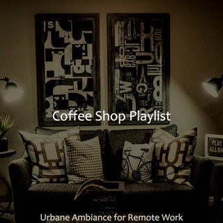 Urbane Ambiance For Remote Work