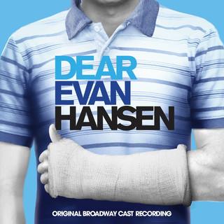 Waving Through A Window (From From Dear Evan Hansen (Original Broadway Cast Recording))