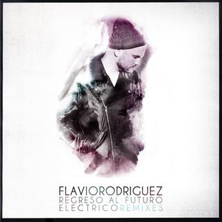 Regreso Al Futuro / Electrico - Remixes