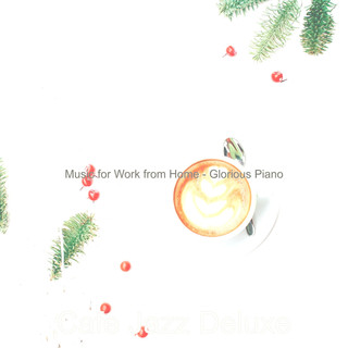 Music For Work From Home - Glorious Piano