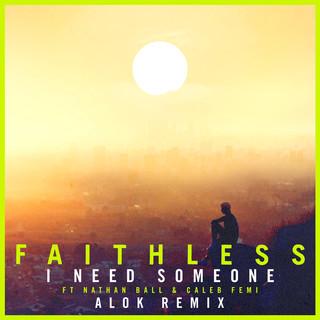 I Need Someone (Feat. Nathan Ball & Caleb Femi) (Alok Remix) (Edit)