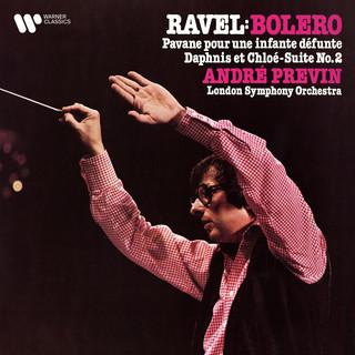 Ravel:Boléro, Pavane Pour Une Infante Défunte & Suite No. 2 De Daphnis Et Chloé