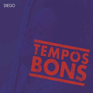 美好時光 (Tempos Bons)