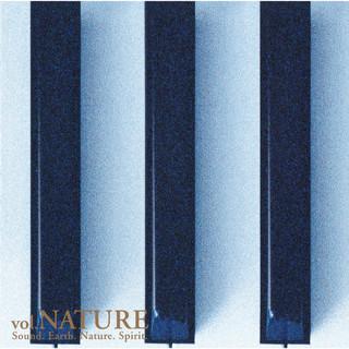 Sound. Earth. Nature. Spirit. Vol.NATURE (サウンドアースネイチャースピリットヴォリュームネイチャー)