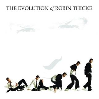 我的進化論 (The Evolution Of Robin Thicke)