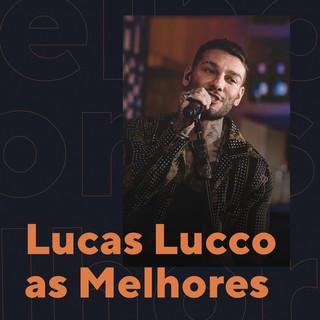 Lucas Lucco As Melhores