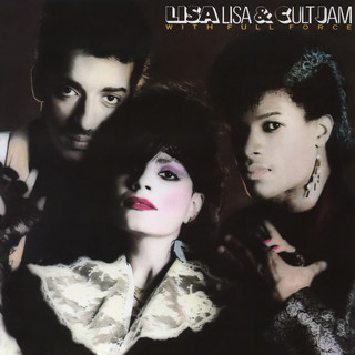Lisa Lisa And Cult Jam With Full Force (Expanded Edition)
