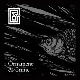 Ornament And Crime