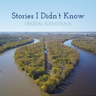 Stories I Didn't Know (Original Motion Picture Soundtrack)