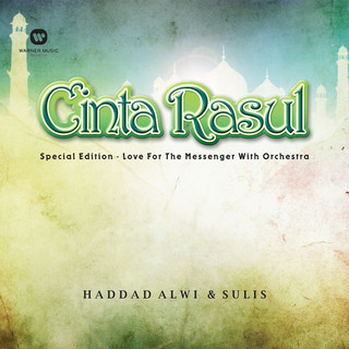 Cinta Rasul Special Edition - Love For The Messenger With Orchestra