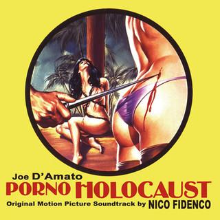 Porno Holocaust (Original Motion Picture Soundtrack)