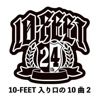 10 - FEET入り口の10曲 2 (10 - FEET Iriguchi No Jyukkyoku 2)