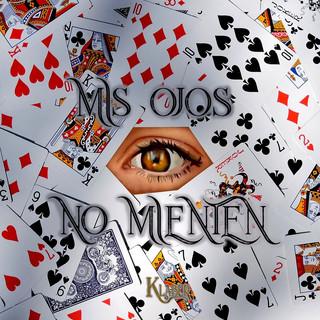 Mis Ojos No Mienten