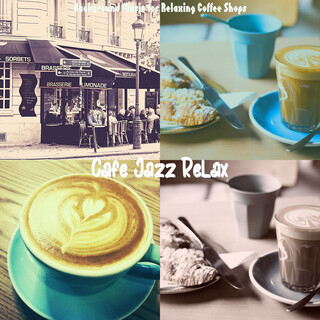Background Music For Relaxing Coffee Shops