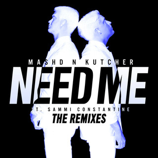 Need Me(The Remixes)