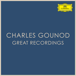 Charles Gounod - Great Recordings