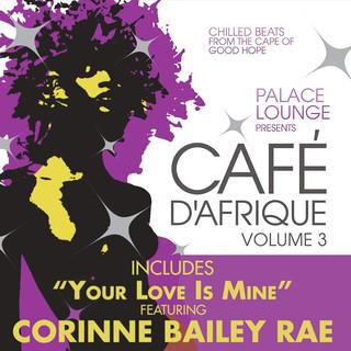Palace Lounge Presents:Café D\'Afrique, Vol. 3 (Bonus Track Version)