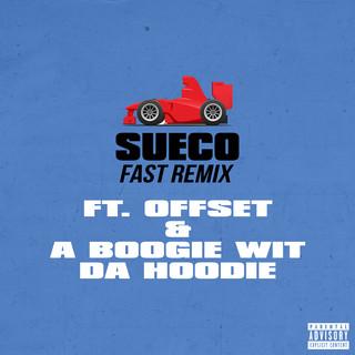 Fast (Remix) (feat. Offset & A Boogie Wit Da Hoodie)