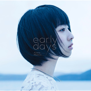 Early Days (アーリーデイズ)