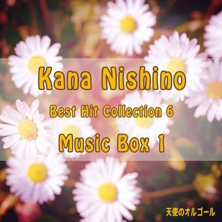 Kana Nishino Best Hit Collection 6 Music Box 1