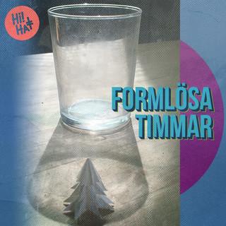 Formlösa Timmar