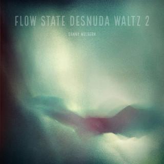 Flow State Desnuda Waltz 2