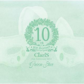 ClariS 10th Anniversary BEST - Green Star - (クラリステンスアニバーサリーベストグリーンスター)