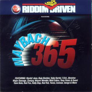 Riddim Driven:Maybach 365