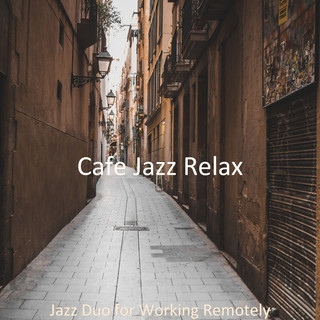 Jazz Duo For Working Remotely