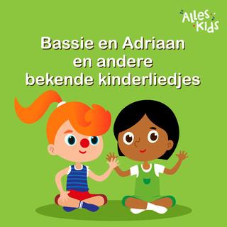 Bassie En Adriaan En Andere Bekende Kinderliedjes