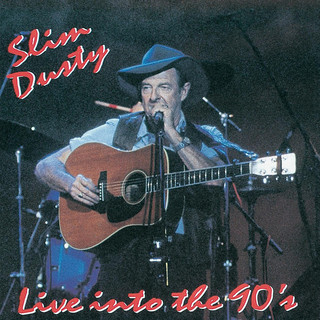 Slim Dusty... Live Into The 90\'s