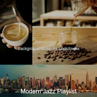 Background Music For Lockdowns
