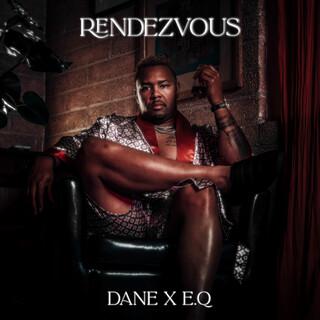 Rendezvous (Feat. E.Q)