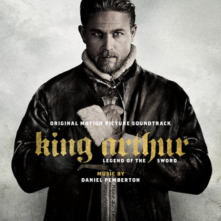 King Arthur: Legend of the Sword (Original Motion Picture Soundtrack) (亞瑟:王者之劍電影原聲帶)