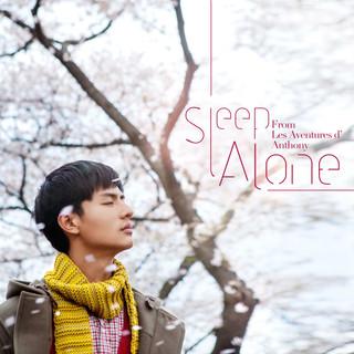 Sleep Alone (From \